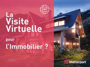 la visite virtuelle pour l'immobilier avec matterport